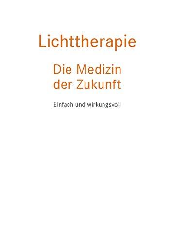 A. Wunsch / S. Siebrecht u.a.: Licht – Die Medizin der Zukunft. Einfach und wirkungsvoll - 2